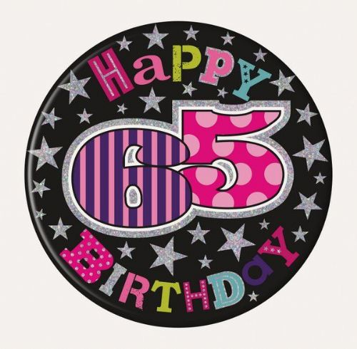 Badge 15cm Happy Birthday 65 Female